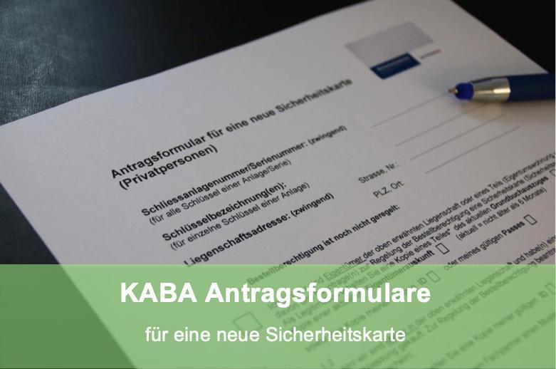 Schlüsseldienst Zürich KABA Antragsformular für neue Sicherheitskarte für Verwaltungen, Firmen und Privatpersonen