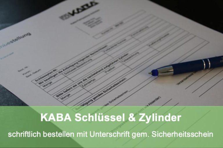 Schlüsseldienst Zürich Schlüssel oder Zylinder Bestellung KABA schriftlich mit Unterschrift gemäss Sicherheitsschein
