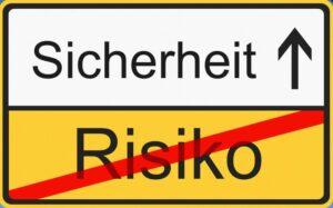 Sicherheit - kein Risiko eingehen